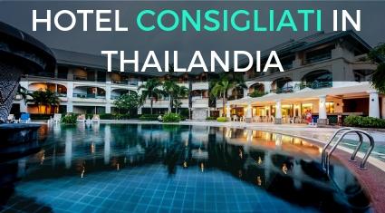 Migliori-hotel-consigliati-viaggio-thailandia